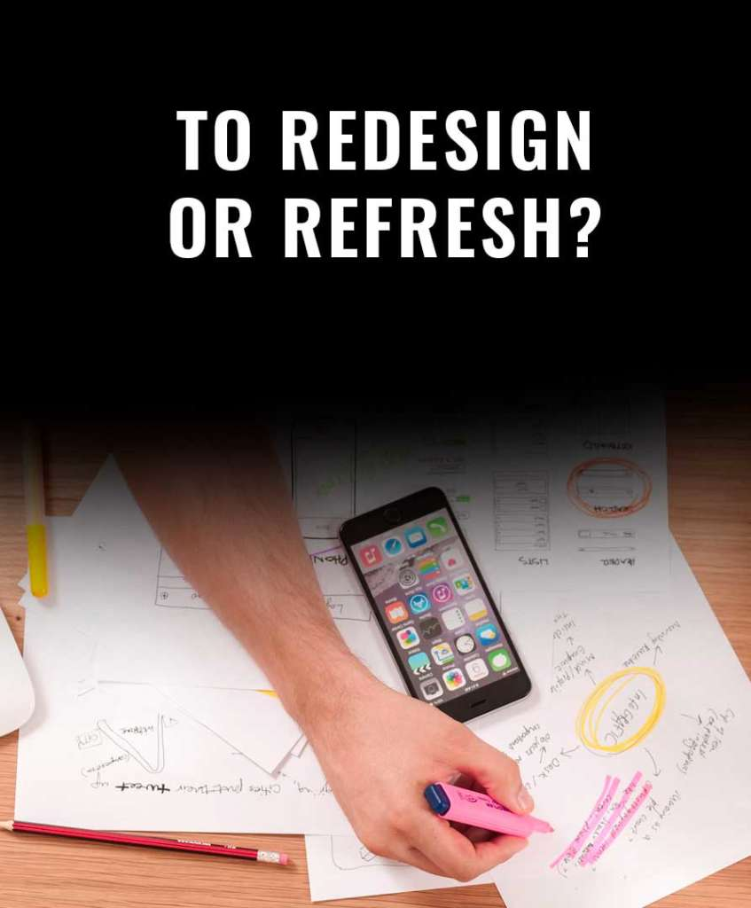 website redesign or website refresh how to get more conversions